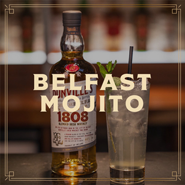 Dunville's 1808 Whiskey Cocktail Belfast Mojito